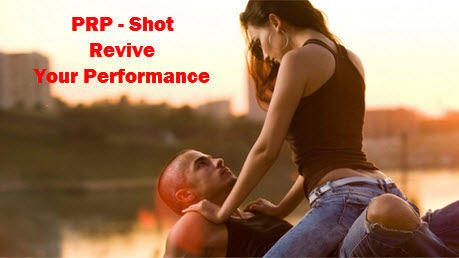 PRP Shot revive your performance
